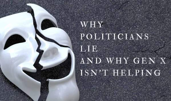 generation-x-politicians-lie